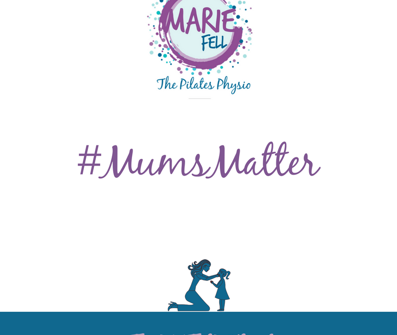 Mums Matter Marie Fell The Pilates Physio