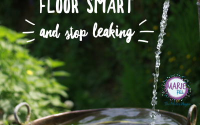 Get pelvic floor smart and stop leaking