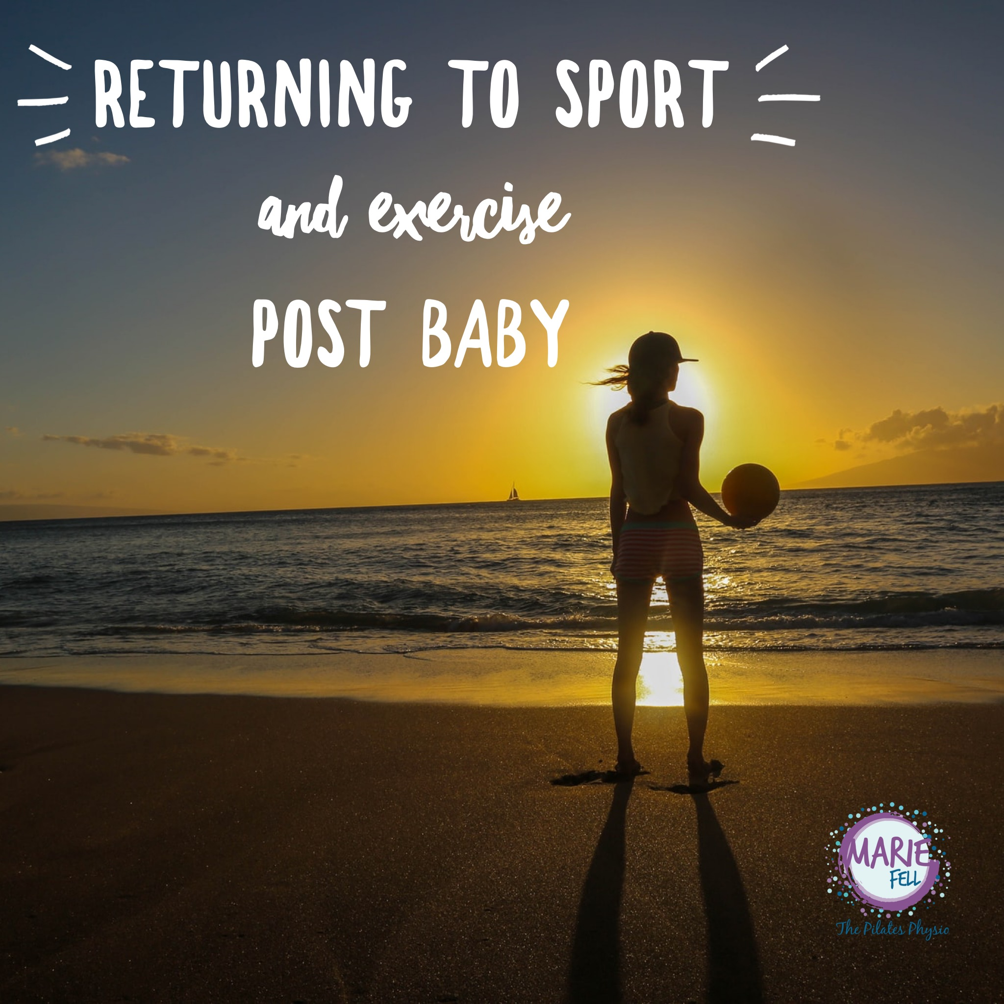 Returning to sport and exercise post baby