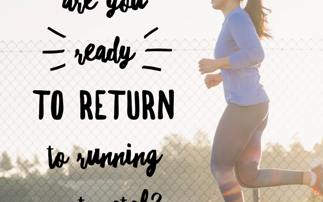 Are you ready to return to running?